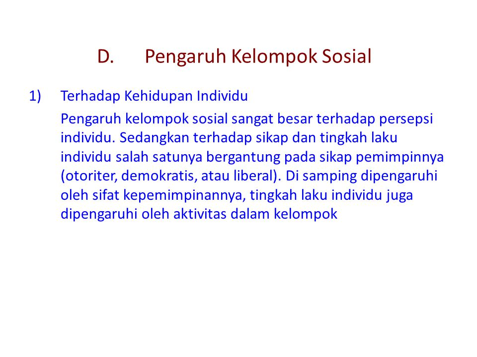 D. Pengaruh Kelompok Sosial