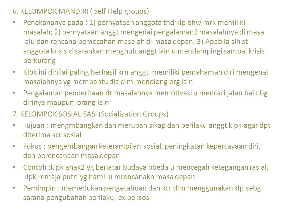 6. KELOMPOK MANDIRI ( Self Help groups)