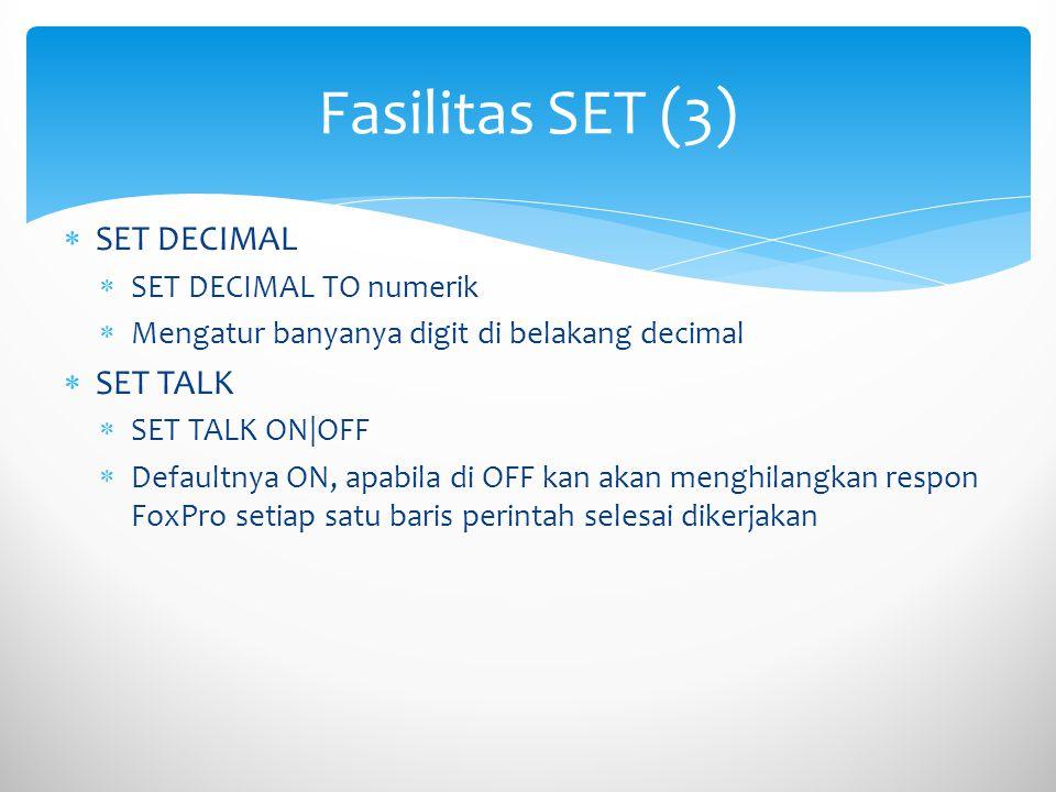 Fasilitas SET (3) SET DECIMAL SET TALK SET DECIMAL TO numerik