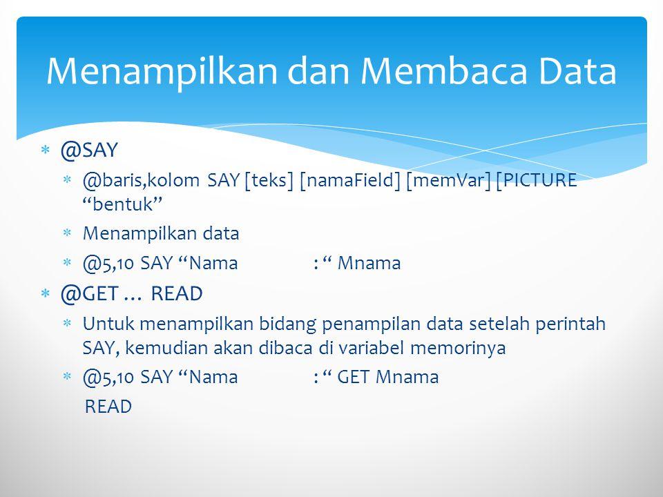 Menampilkan dan Membaca Data