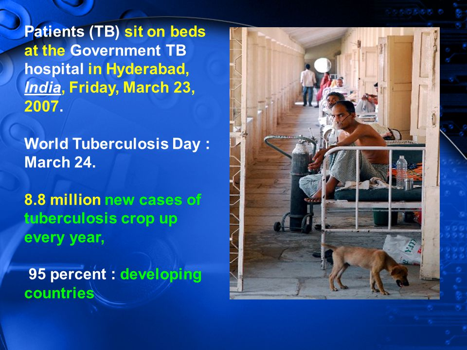 Patients (TB) sit on beds at the Government TB hospital in Hyderabad, India, Friday, March 23, 2007.