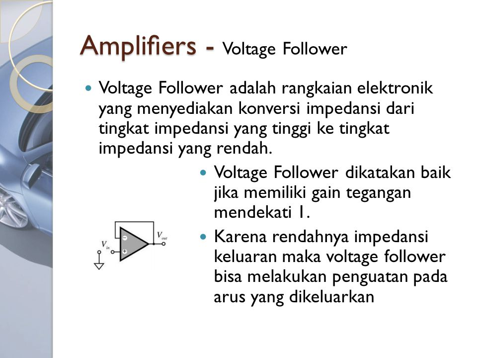 Amplifiers - Voltage Follower