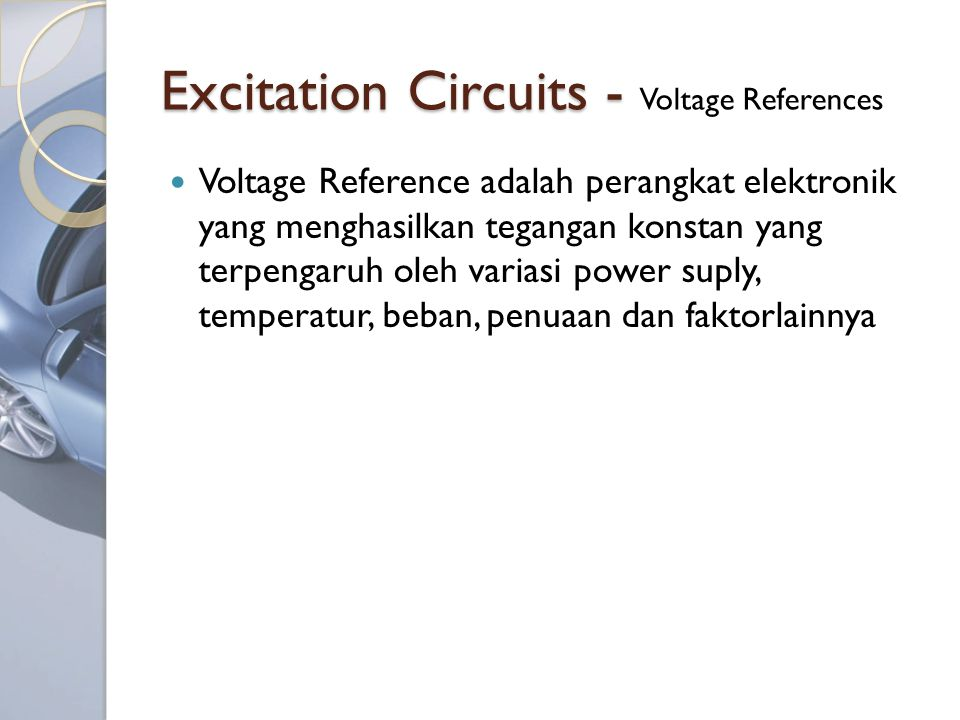 Excitation Circuits - Voltage References