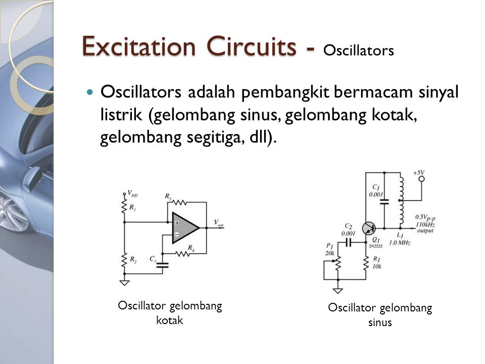 Excitation Circuits - Oscillators