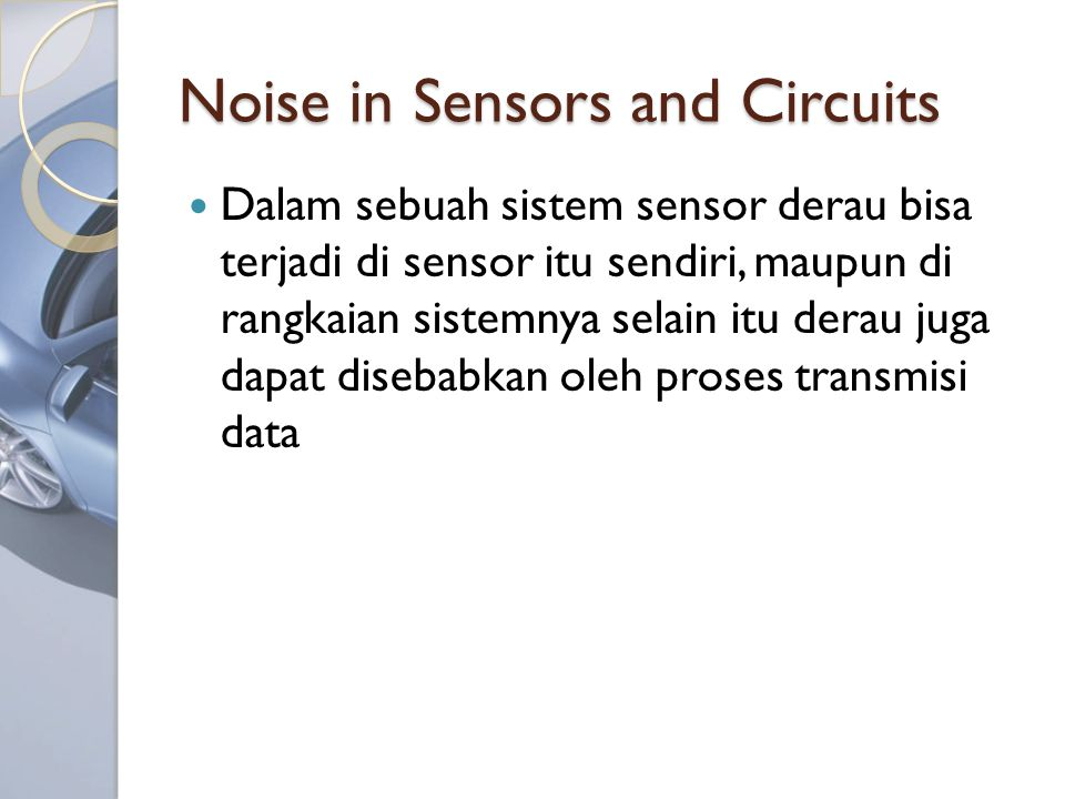 Noise in Sensors and Circuits