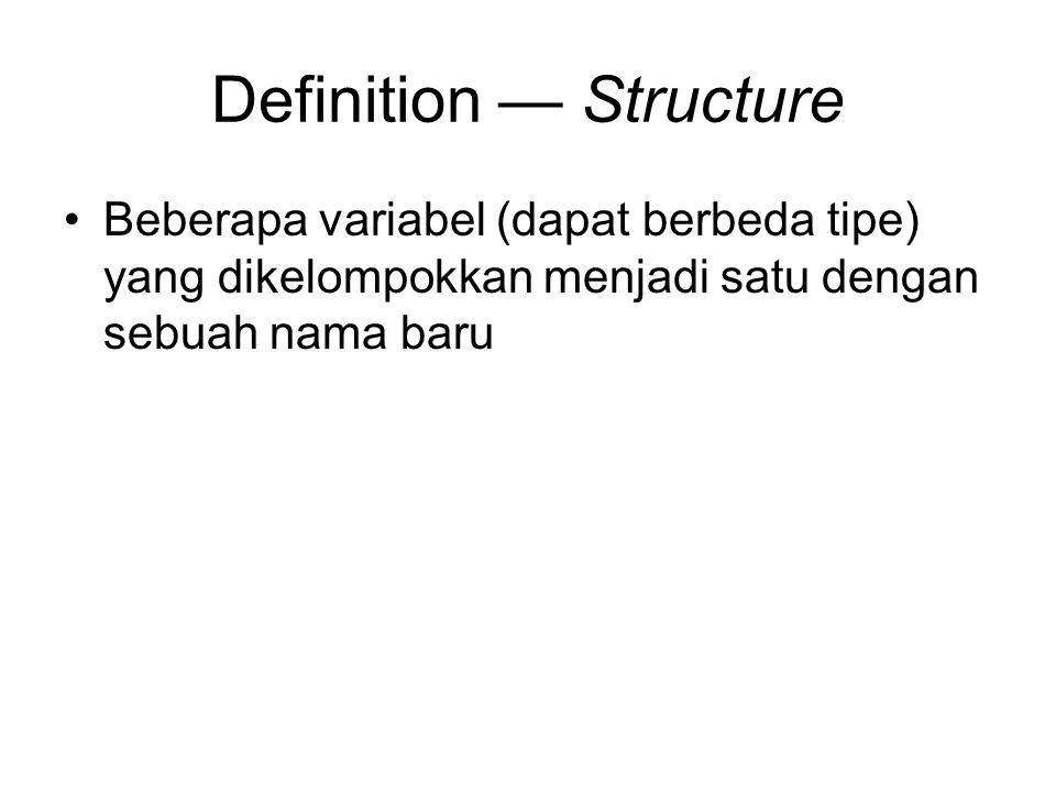 Definition — Structure