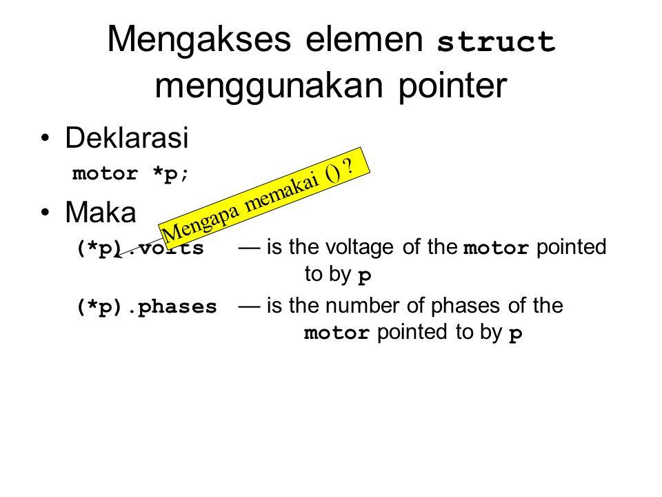 Mengakses elemen struct menggunakan pointer