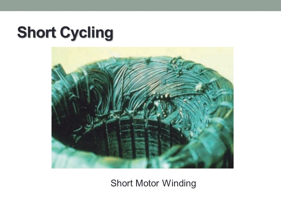 Short Cycling Short Motor Winding