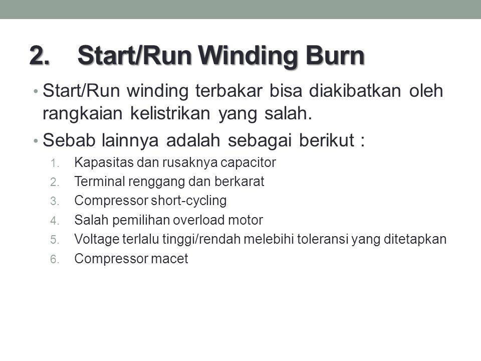 2. Start/Run Winding Burn