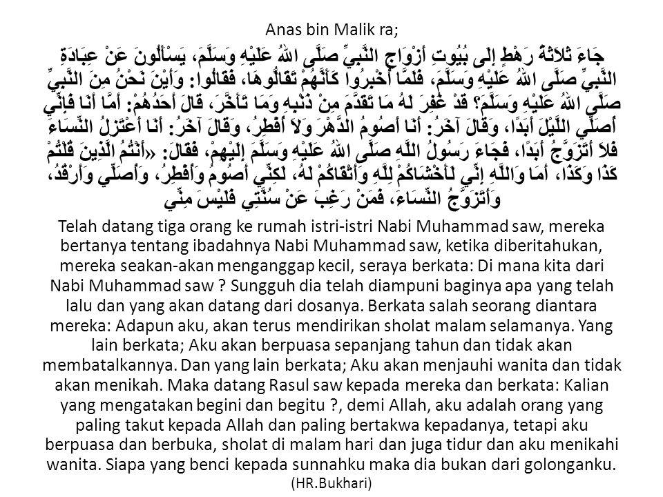 Anas bin Malik ra;