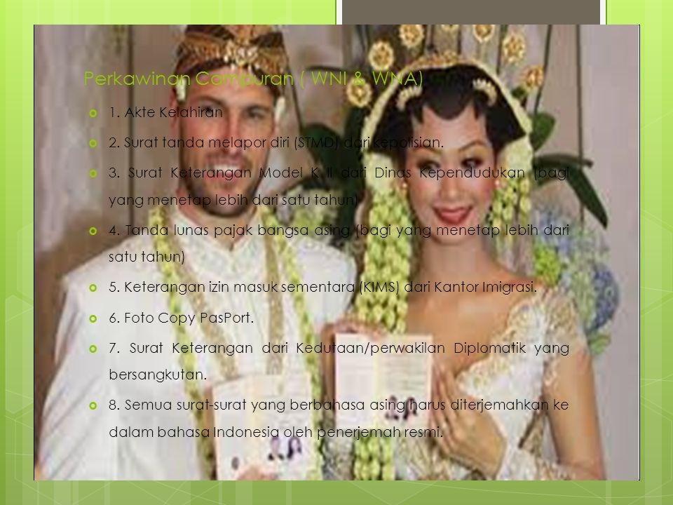 Perkawinan Campuran ( WNI & WNA)