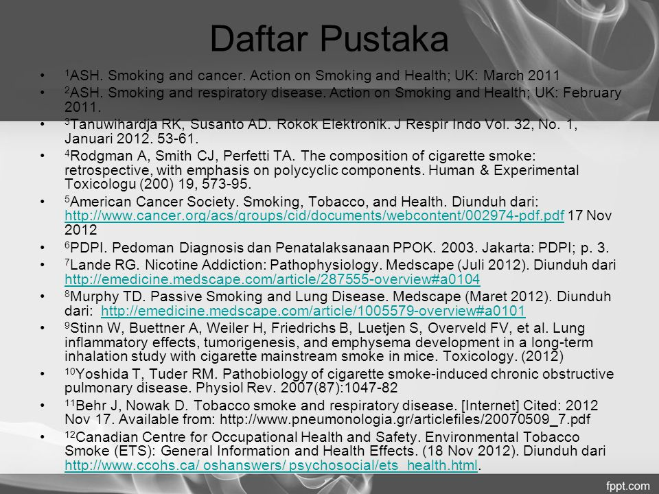 Daftar Pustaka 1ASH. Smoking and cancer. Action on Smoking and Health; UK: March 2011.