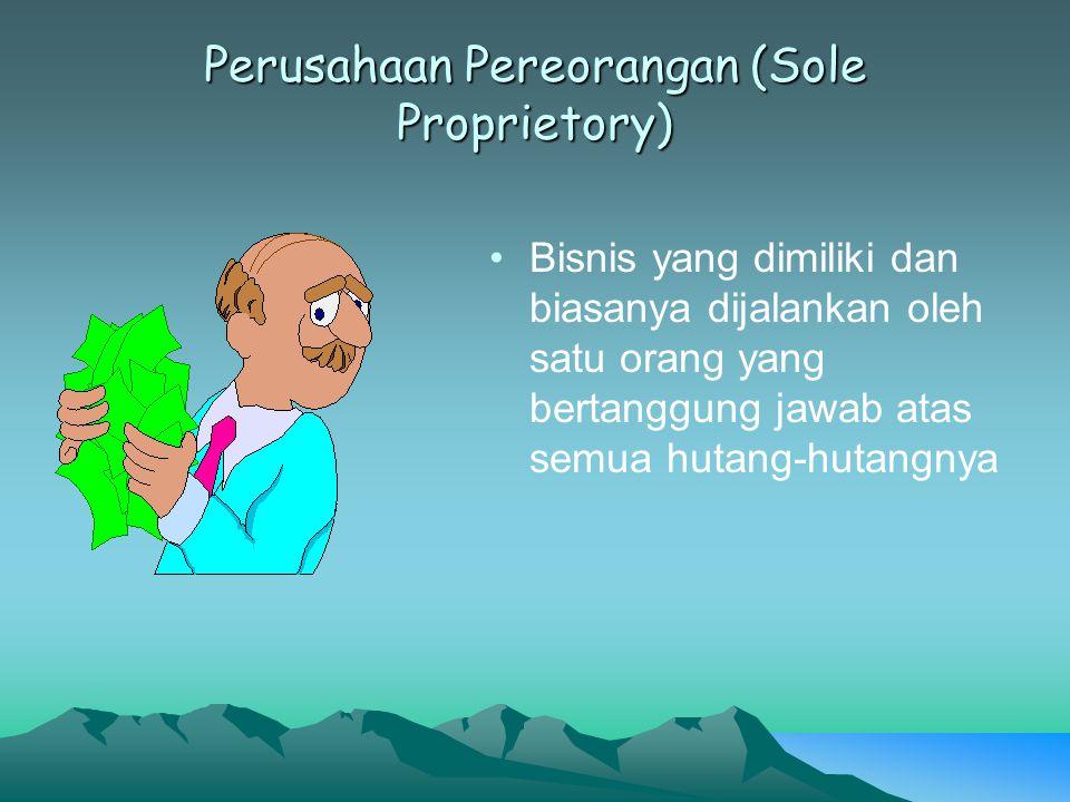 Perusahaan Pereorangan (Sole Proprietory)