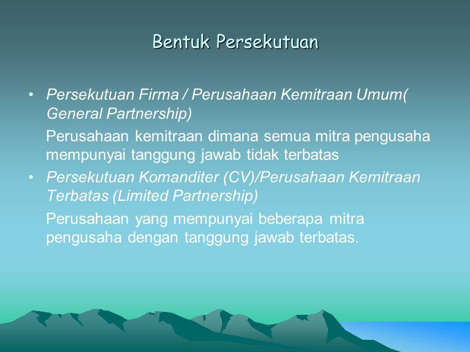 Bentuk Persekutuan Persekutuan Firma / Perusahaan Kemitraan Umum( General Partnership)