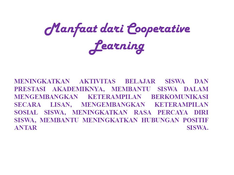 Manfaat dari Cooperative Learning