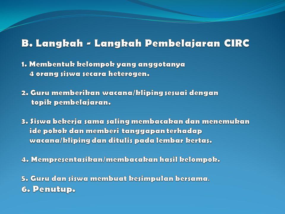 B. Langkah - Langkah Pembelajaran CIRC 1