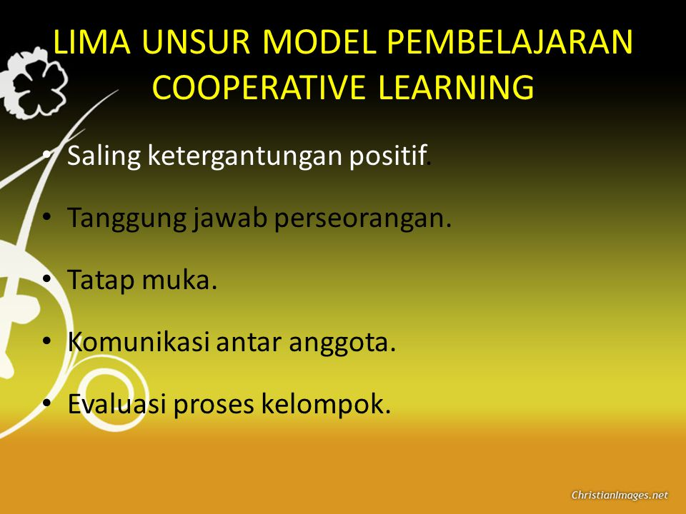 LIMA UNSUR MODEL PEMBELAJARAN COOPERATIVE LEARNING