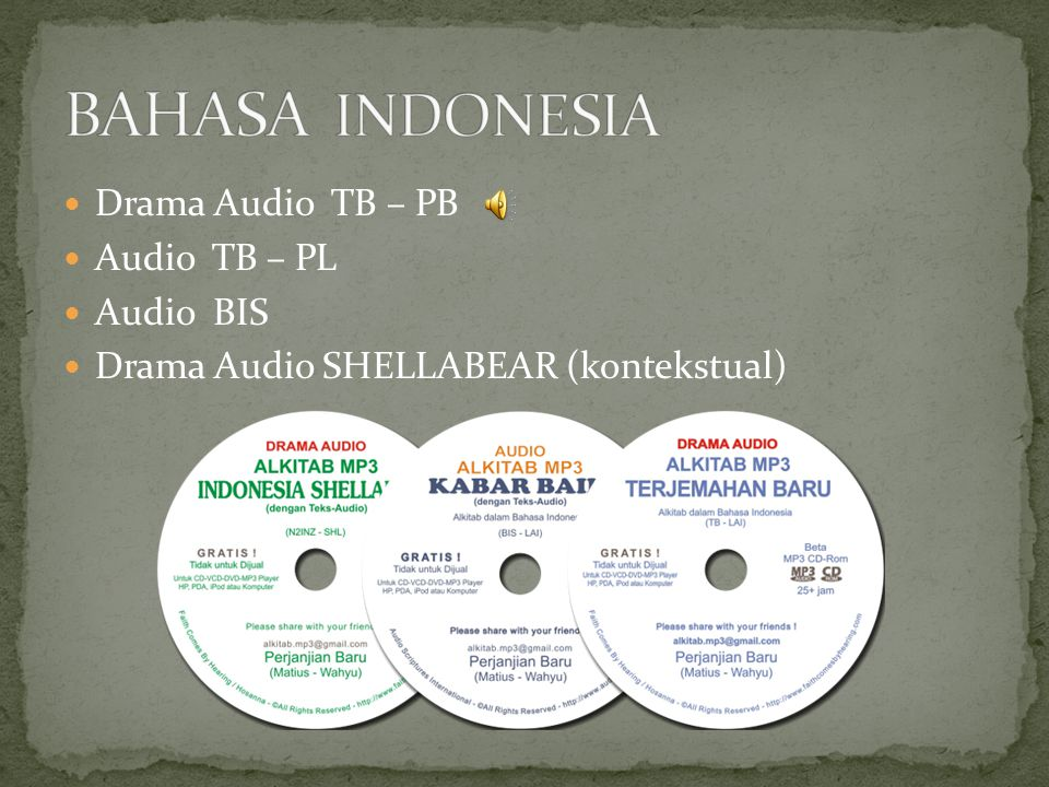 BAHASA INDONESIA Drama Audio TB – PB Audio TB – PL Audio BIS