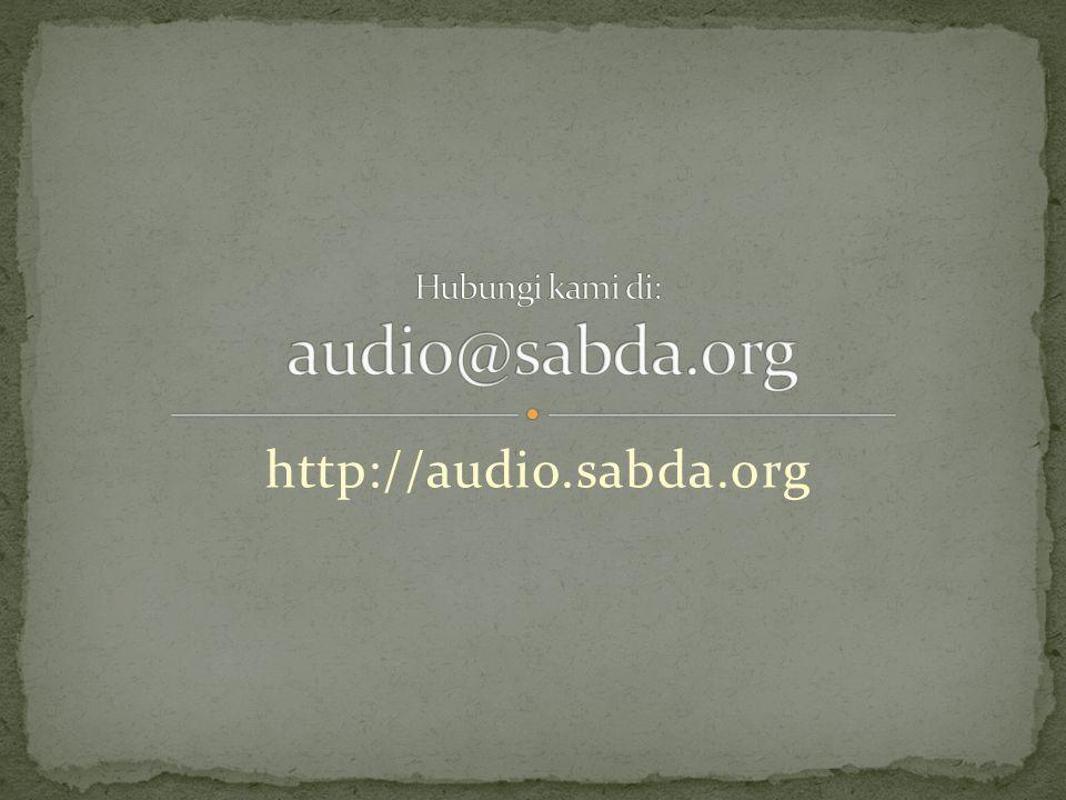 Hubungi kami di: audio@sabda.org
