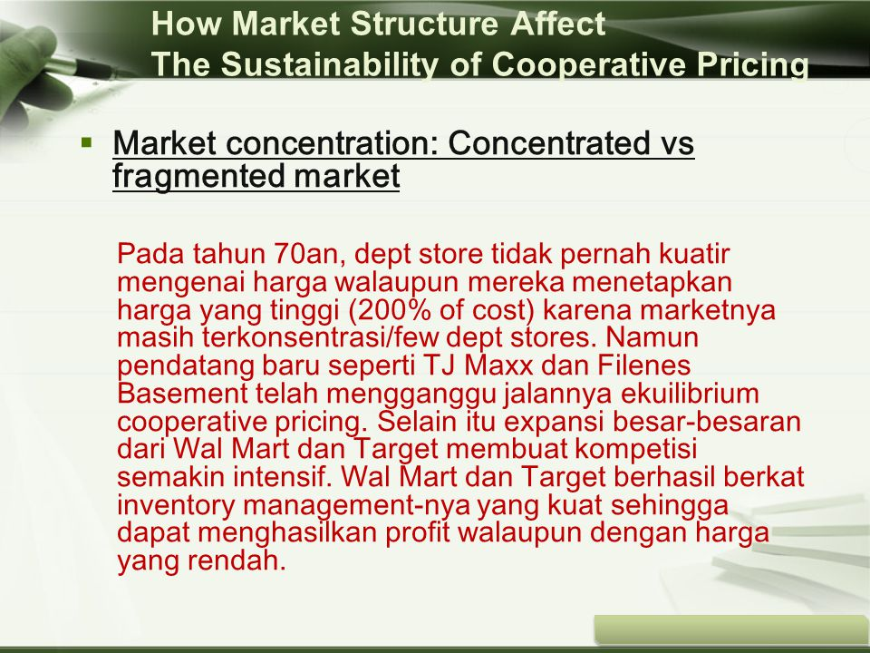How Market Structure Affect The Sustainability of Cooperative Pricing