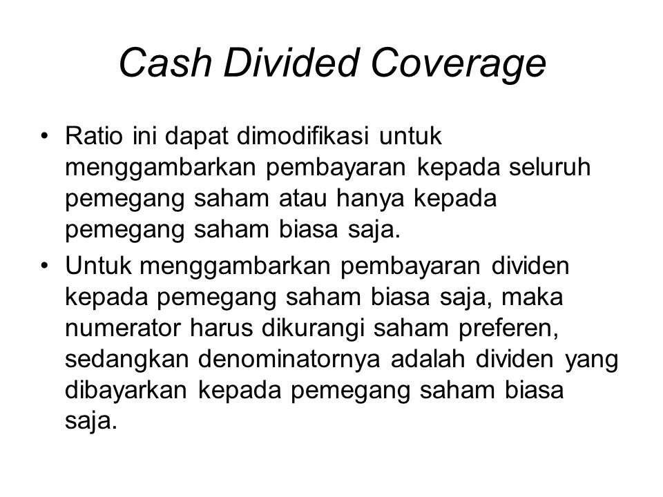 Cash Divided Coverage