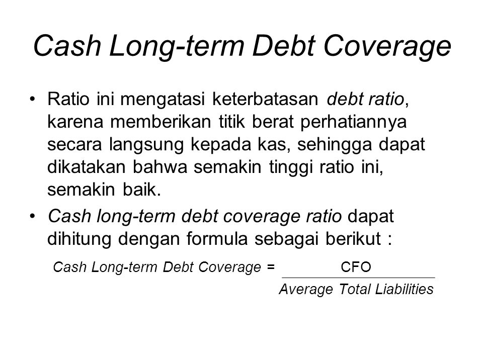 Cash Long-term Debt Coverage