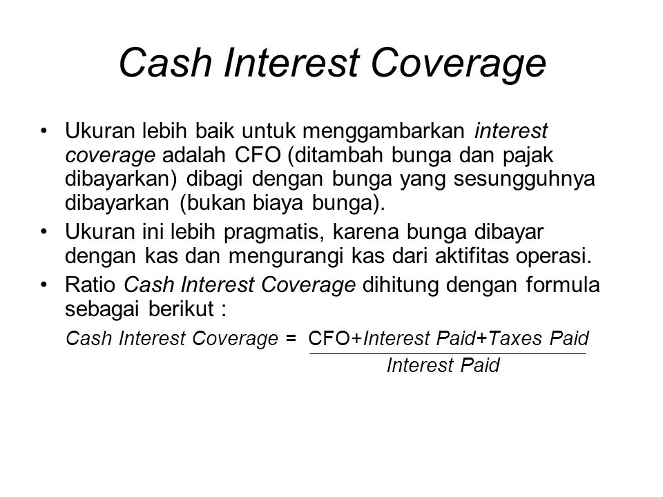 Cash Interest Coverage