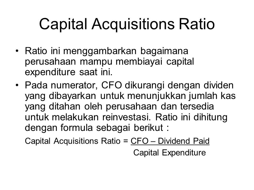 Capital Acquisitions Ratio