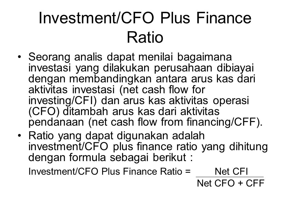Investment/CFO Plus Finance Ratio