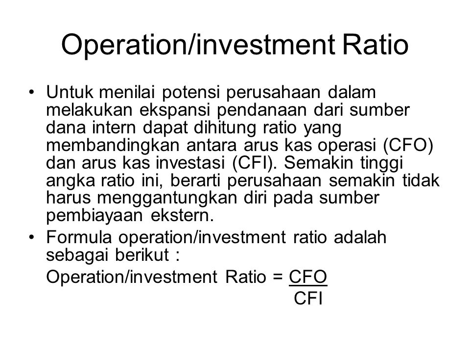 Operation/investment Ratio