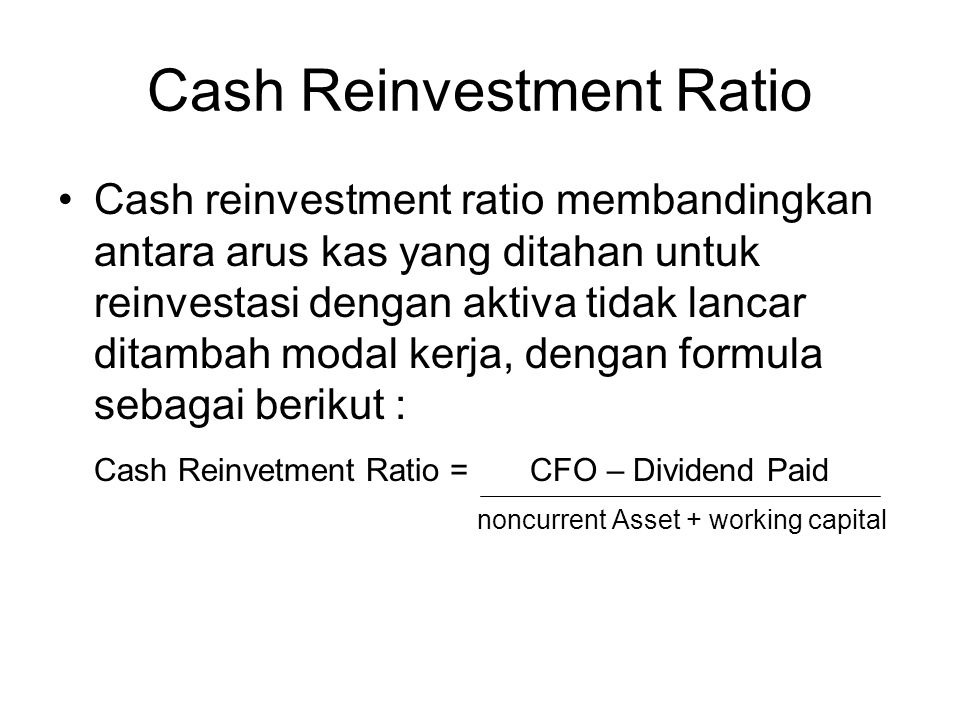 Cash Reinvestment Ratio