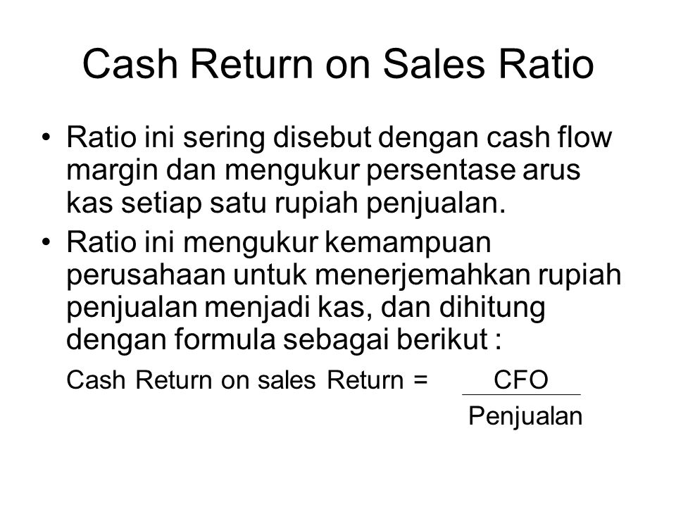 Cash Return on Sales Ratio