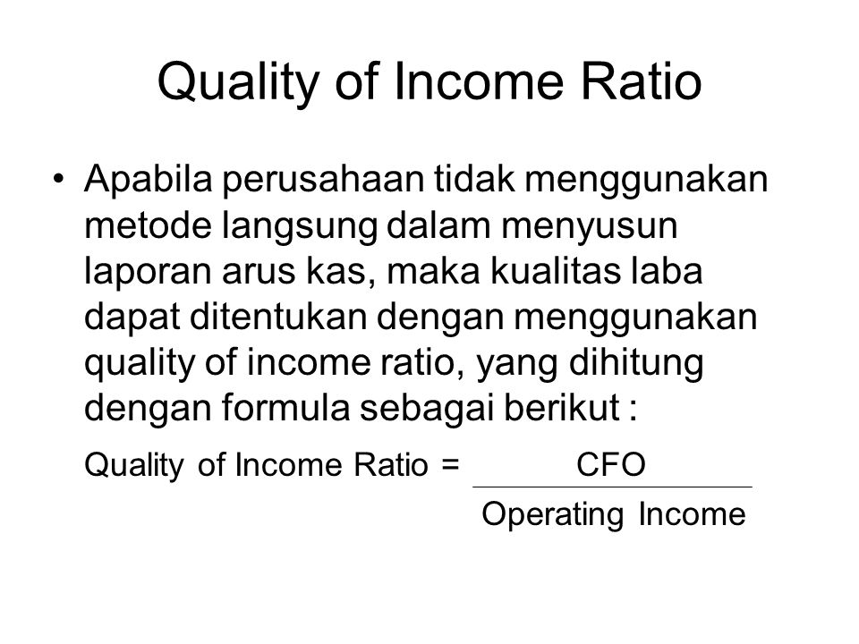 Quality of Income Ratio