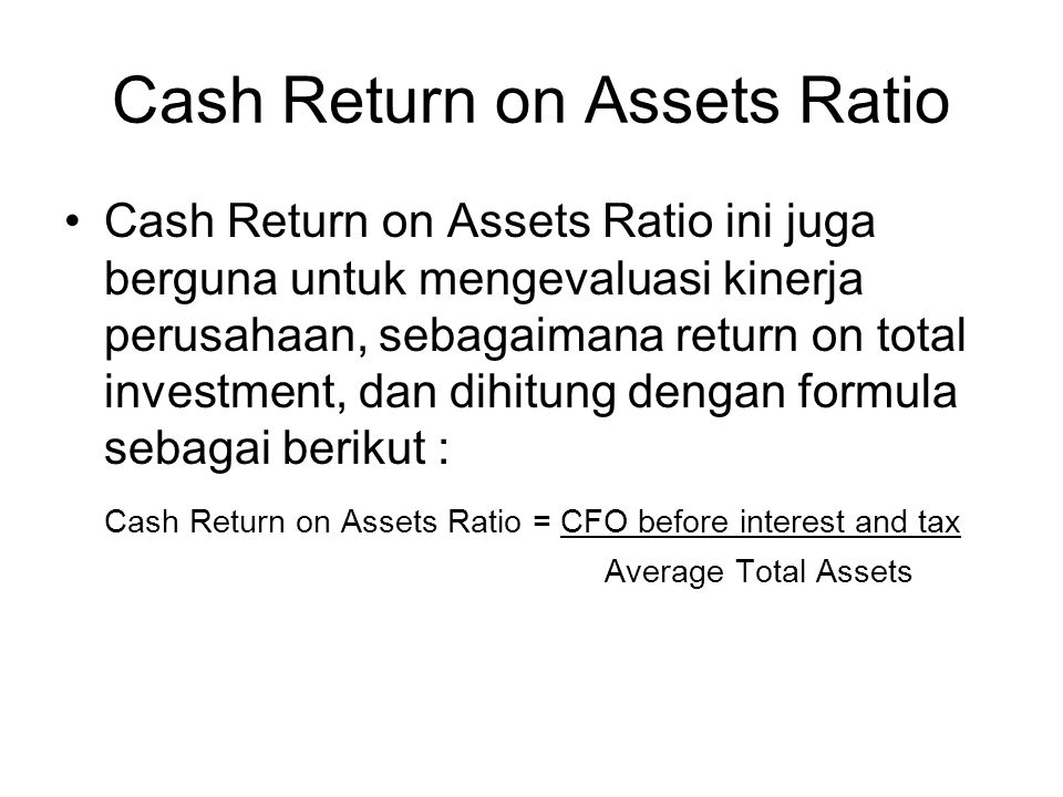 Cash Return on Assets Ratio
