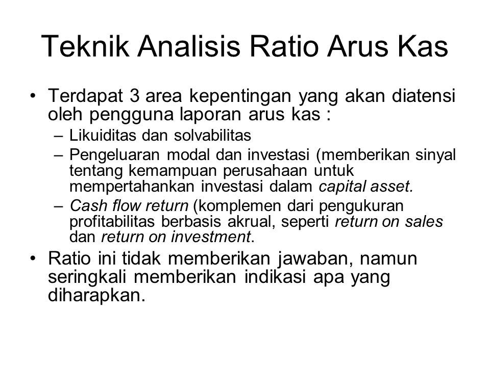 Teknik Analisis Ratio Arus Kas