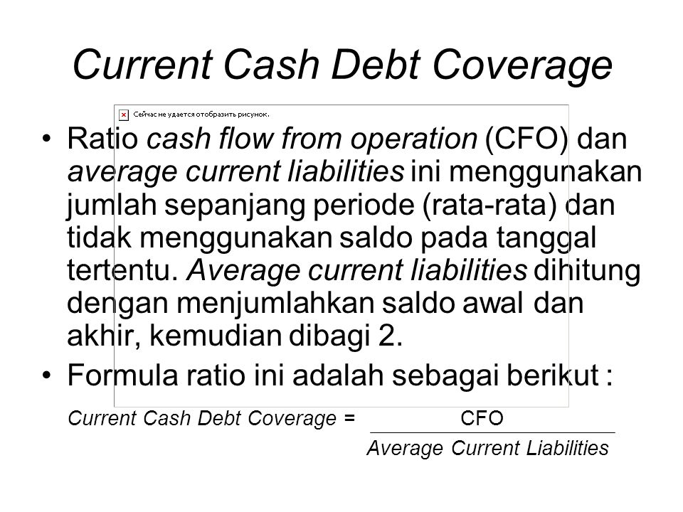 Current Cash Debt Coverage