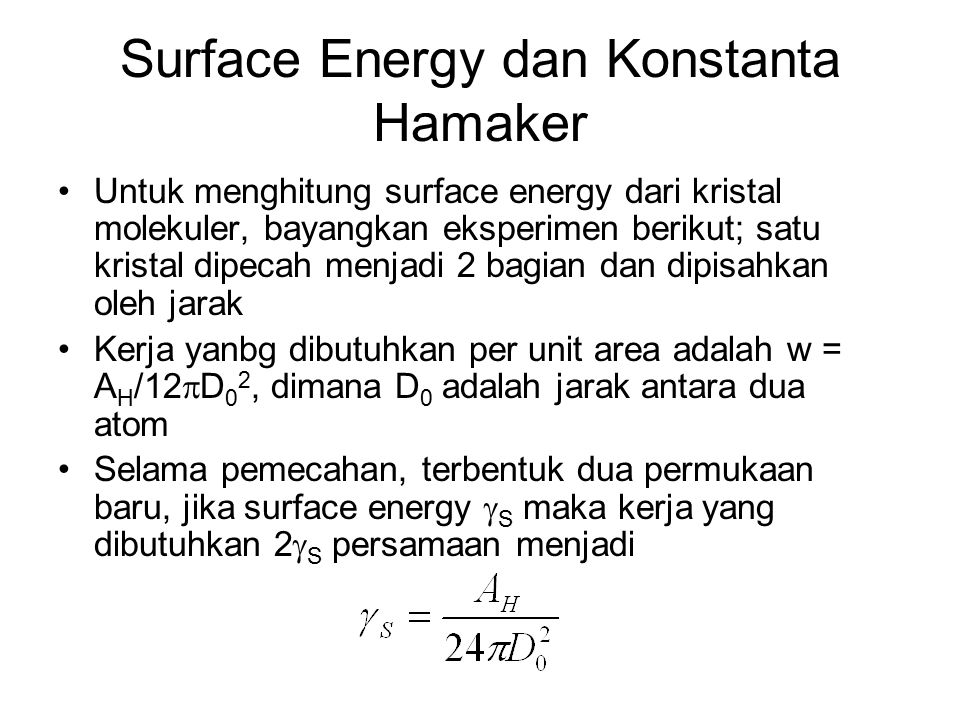 Surface Energy dan Konstanta Hamaker