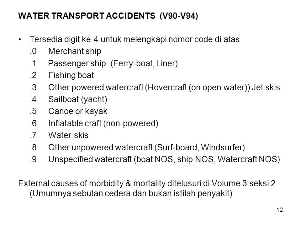 WATER TRANSPORT ACCIDENTS (V90-V94)