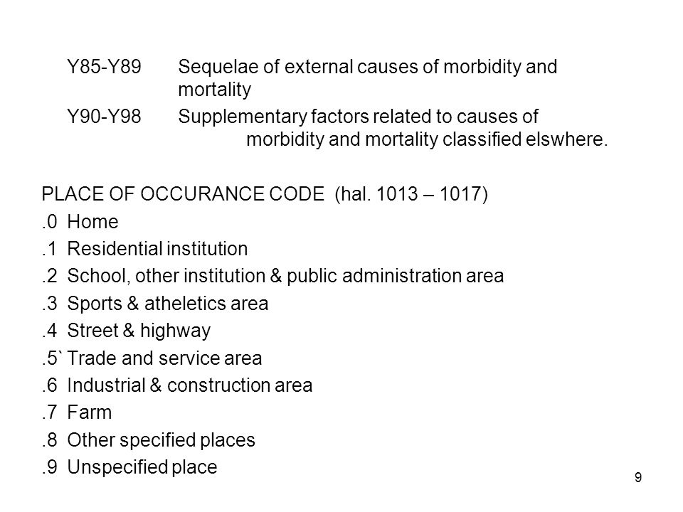 Y85-Y89 Sequelae of external causes of morbidity and mortality
