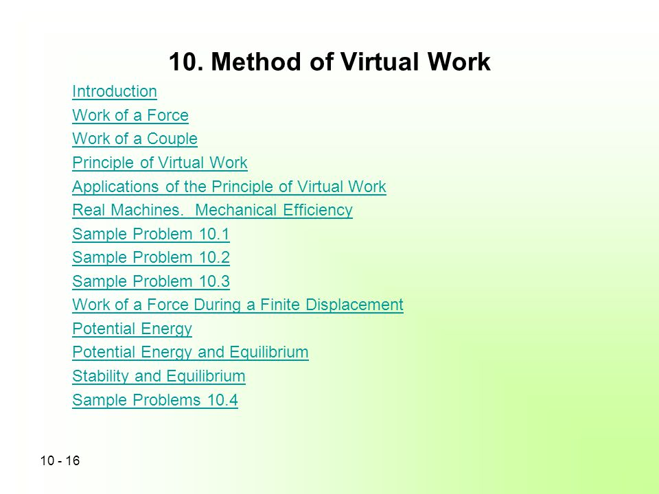 10. Method of Virtual Work Introduction Work of a Force