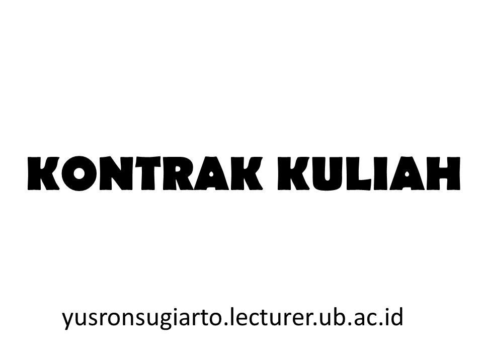 KONTRAK KULIAH yusronsugiarto.lecturer.ub.ac.id