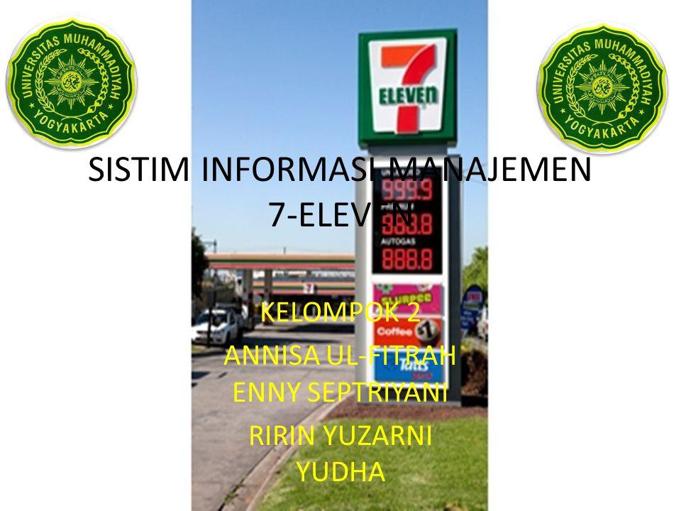 SISTIM INFORMASI MANAJEMEN 7-ELEVEN