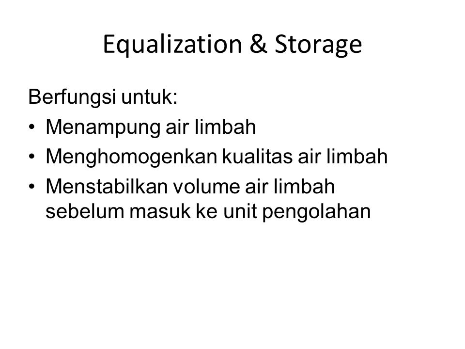 Equalization & Storage