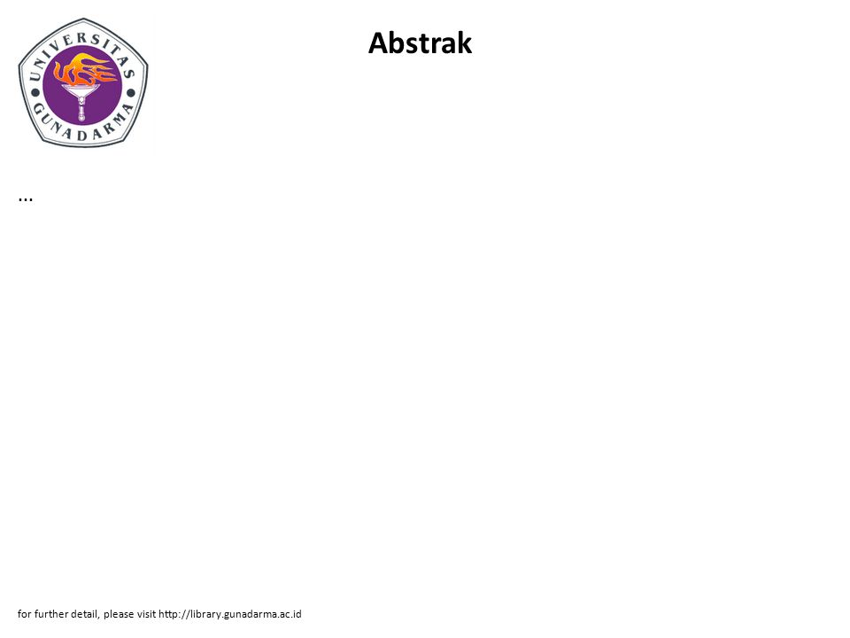Abstrak ... for further detail, please visit http://library.gunadarma.ac.id