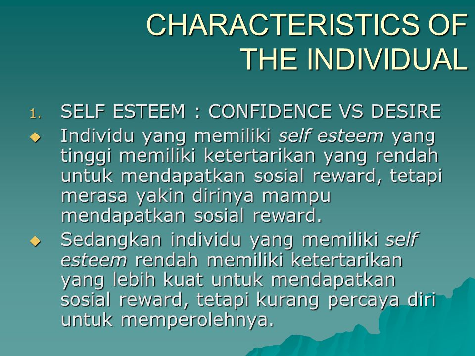 CHARACTERISTICS OF THE INDIVIDUAL
