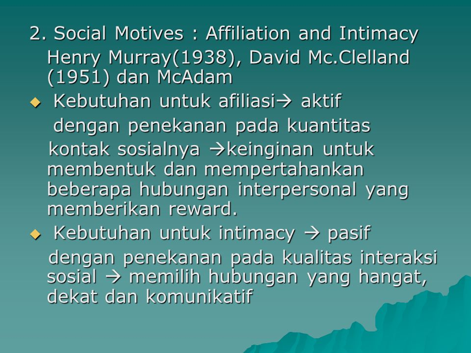 2. Social Motives : Affiliation and Intimacy
