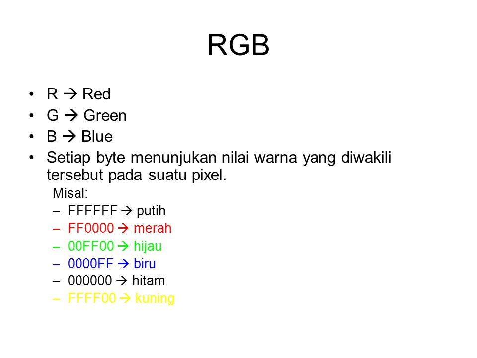 RGB R  Red G  Green B  Blue