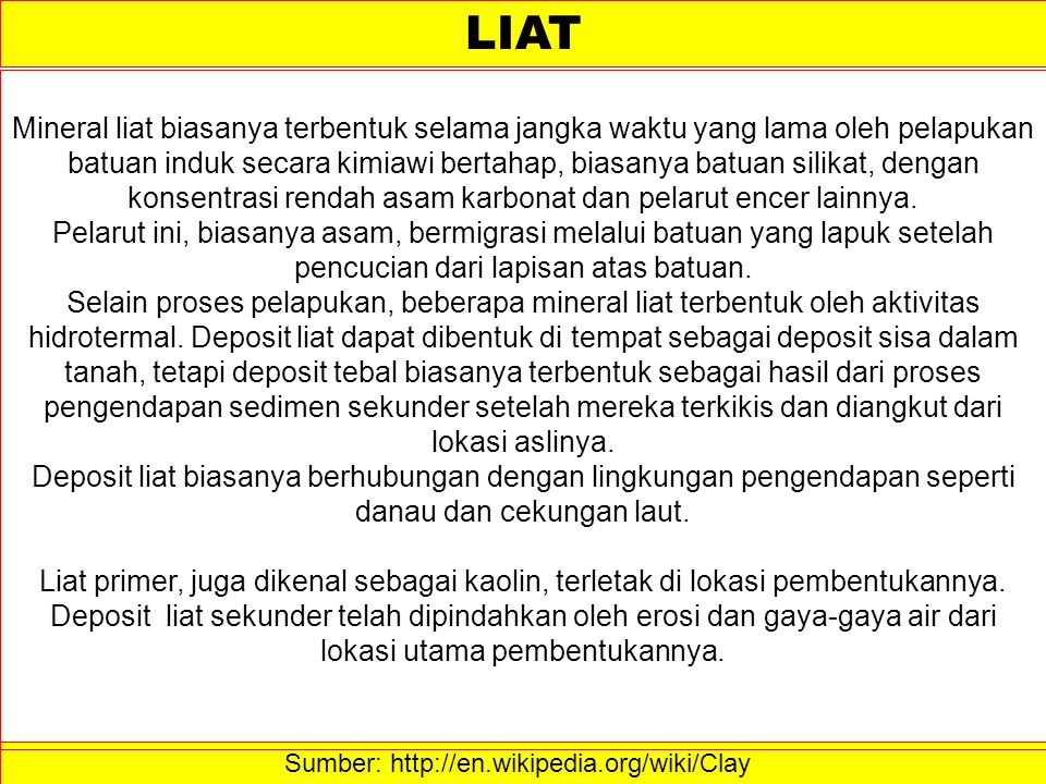 Sumber: http://en.wikipedia.org/wiki/Clay ‎