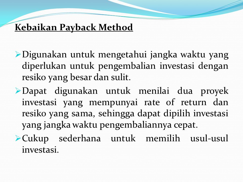 Kebaikan Payback Method