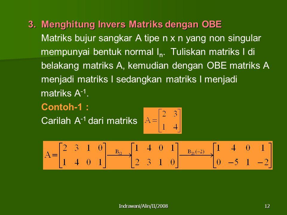 Matriks bujur sangkar A tipe n x n yang non singular